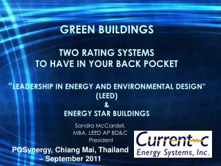 GREEN BUILDINGS  TWO RATING SYSTEMS  TO HAVE IN YOUR BACK POCKET   LEADERSHIP IN ENERGY AND ENVIRONMENTAL DESIGN  LEED