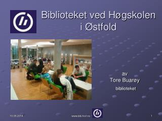 Biblioteket ved H gskolen i  stfold