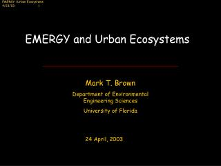 EMERGY and Urban Ecosystems