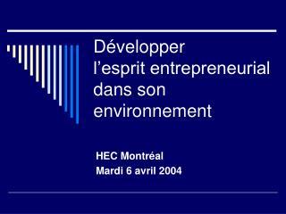 D velopper  l esprit entrepreneurial dans son environnement