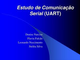 Estudo de Comunica  o Serial UART