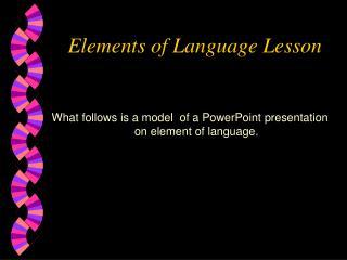 elements of language lesson