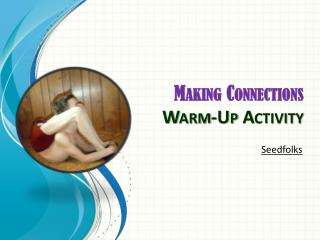 Making Connections  Warm-Up Activity