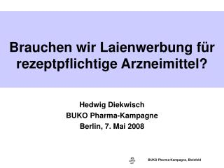 Hedwig Diekwisch BUKO Pharma-Kampagne Berlin, 7. Mai 2008