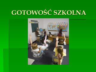 GOTOWOSC SZKOLNA