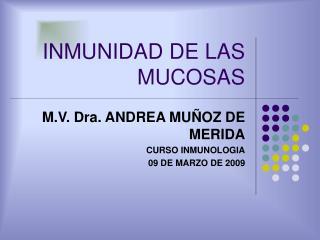 INMUNIDAD DE LAS MUCOSAS