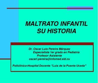 MALTRATO INFANTIL SU HISTORIA