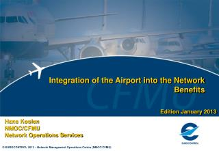 Integration of the Airport into the Network Benefits
