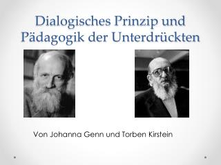 Dialogisches Prinzip und P dagogik der Unterdr ckten