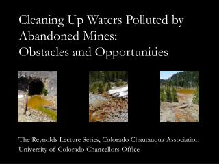 cleaning up waters polluted by abandoned mines: obstacles and opportunities