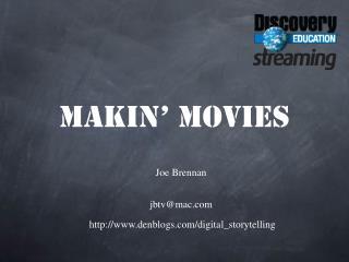 Makin  Movies