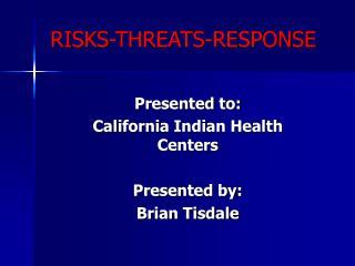 RISKS-THREATS-RESPONSE