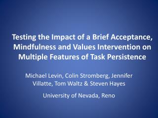 Testing the Impact of a Brief Acceptance, Mindfulness and Values Intervention on Multiple Features of Task Persistence