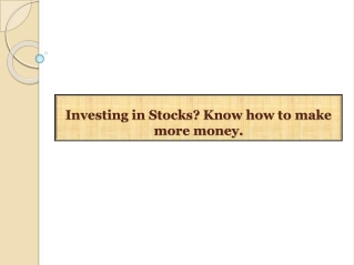 Investing in Stocks? Know how to make more money
