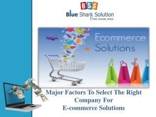 factors to select the right company for ecommerce solutions
