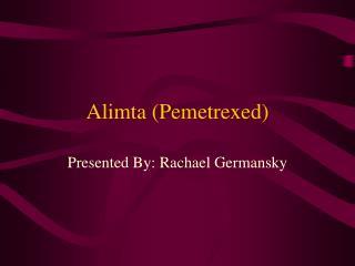 Alimta Pemetrexed
