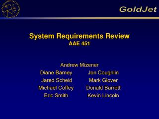 System Requirements Review AAE 451