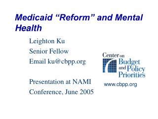 Medicaid  Reform  and Mental Health