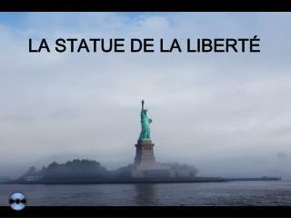 LA STATUE DE LA LIBERT