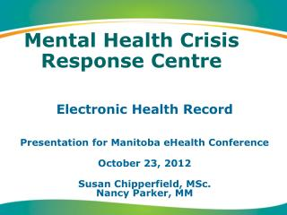 Mental Health Crisis Response Centre