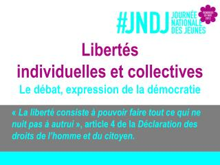 Libert s  individuelles et collectives Le d bat, expression de la d mocratie