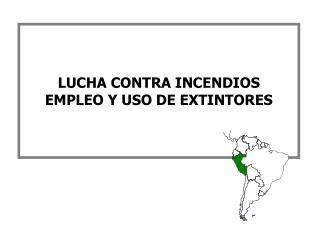 LUCHA CONTRA INCENDIOS EMPLEO Y USO DE EXTINTORES