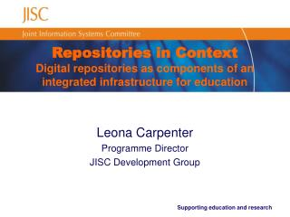 Repositories in Context Digital repositories as components of an integrated infrastructure for education