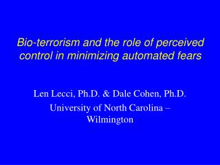 Bio-terrorism and the role of perceived control in minimizing automated fears