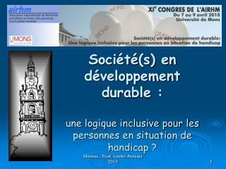 Soci t s en d veloppement durable :   une logique inclusive pour les personnes en situation de handicap