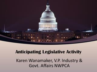Anticipating Legislative Activity