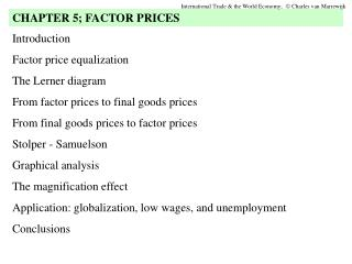 Introduction Factor price equalization The Lerner diagram From factor prices to final goods prices From final goods pric