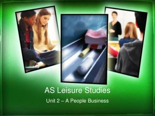 AS Leisure Studies