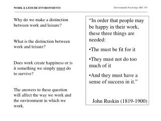 Why do we make a distinction between work and leisure   What is the distinction between work and leisure   Does work cre