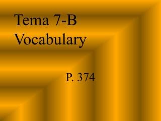Tema 7-B Vocabulary