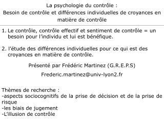 La psychologie du contr le : Besoin de contr le et diff rences individuelles de croyances en mati re de contr le