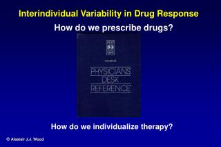 Interindividual Variability in Drug Response