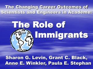 The Changing Career Outcomes of Scientists and Engineers in Academe: