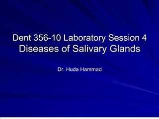 dent 356-10 laboratory session 4 diseases of salivary glands