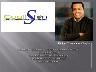 WORD OF FAITH WORLD OUTREACH MINISTRY, INC luistovar centrodealcancemundial apostoltovarluishotmail ltovarluistovar