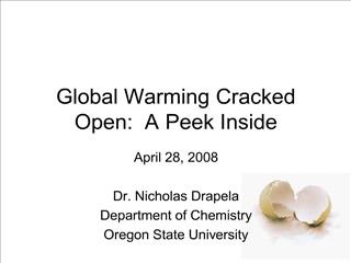 global warming cracked open:  a peek inside