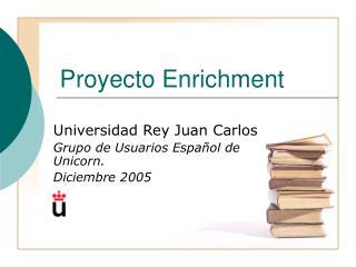 Proyecto Enrichment