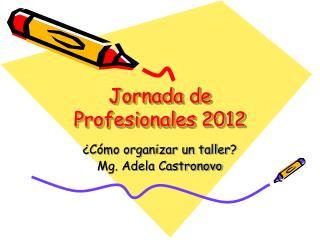 Jornada de Profesionales 2012