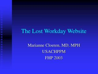 The Lost Workday Website