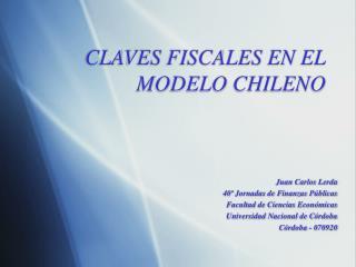 CLAVES FISCALES EN EL MODELO CHILENO