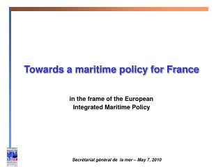 Towards a maritime policy for France