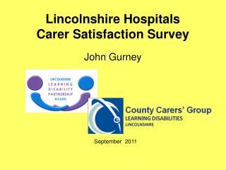 Lincolnshire Hospitals  Carer Satisfaction Survey