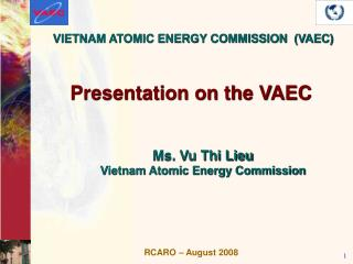 VIETNAM ATOMIC ENERGY COMMISSION  VAEC