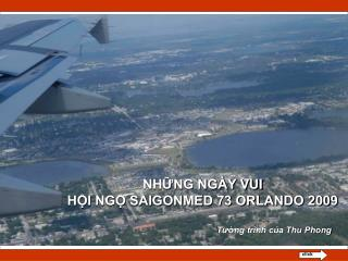NHNG NG Y VUI HI NG SAIGONMED 73 ORLANDO 2009                                                             Tung tr nh ca
