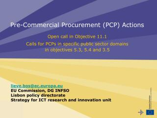 Pre-Commercial Procurement PCP Actions   Open call in Objective 11.1   Calls for PCPs in specific public sector domains