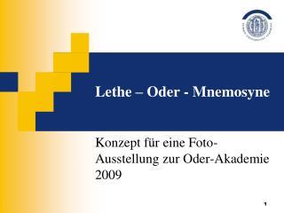 Lethe   Oder - Mnemosyne